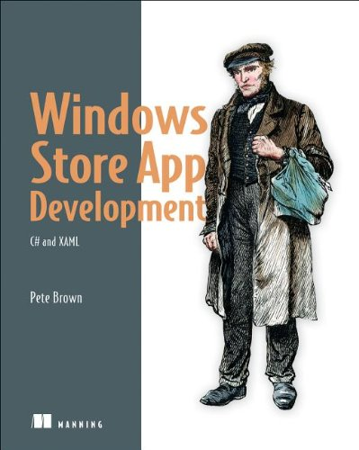 Pete Brown (2013) - Windows Store App Development: C# and XAML